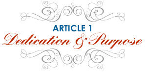 Article 1: Dedication and Purpose