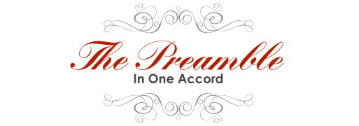 The Preamble: In One Accord