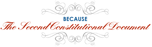 Because: The Second Constitutional Document
