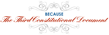 Because: The Third Constitutional Document