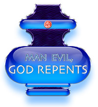 Man Evil, God Repents