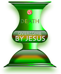 Death Overcome By Jesus