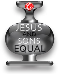 Jesus and Sons Equal