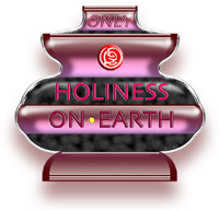Only Holiness On Earth