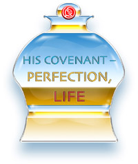 His Covenant - Perfection, Life