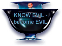 Know Evil - Become Evil